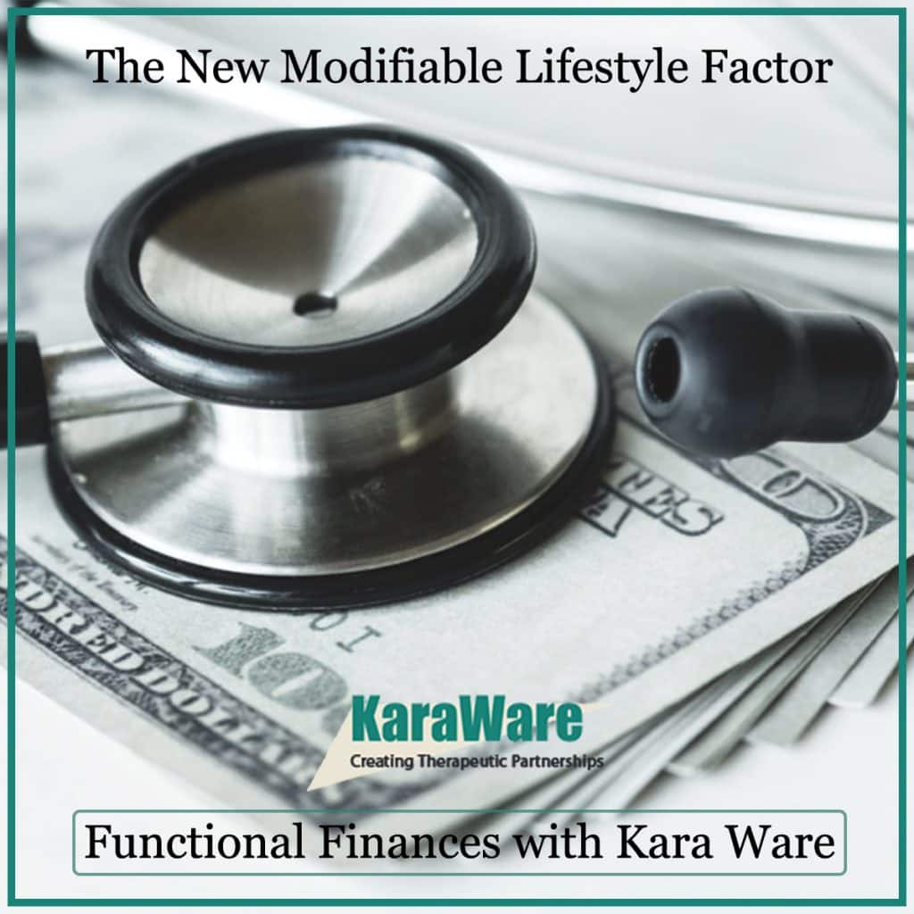 The new modifiable lifestyle factor-functional finances with Kara Ware