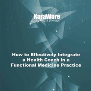 How to Effectively Integrate a Health Coach into a Functional Medicine Practice